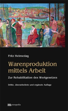 Abbildung von Helmedag   Warenproduktion mittels Arbeit   3. Auflage   2018   beck-shop.de