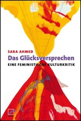 Abbildung von Ahmed | Das Glücksversprechen | 1. Auflage | 2018 | beck-shop.de