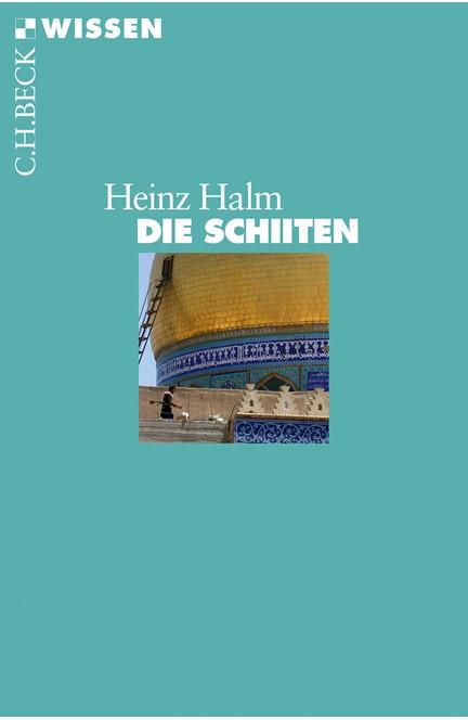 Cover: Heinz Halm, Die Schiiten