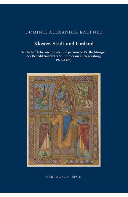 Cover: Dominik Alexander Kaufner, Kloster, Stadt und Umland