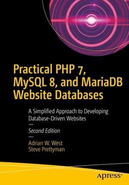Abbildung von West / Prettyman   Practical PHP 7, MySQL 8, and MariaDB Website Databases   2nd ed   2018   A Simplified Approach to Devel...