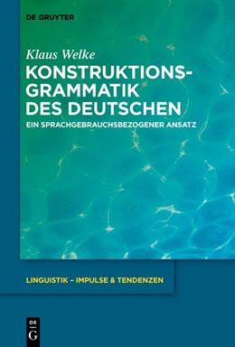 Abbildung von Welke | Konstruktionsgrammatik des Deutschen | 2019 | Ein sprachgebrauchsbezogener A...