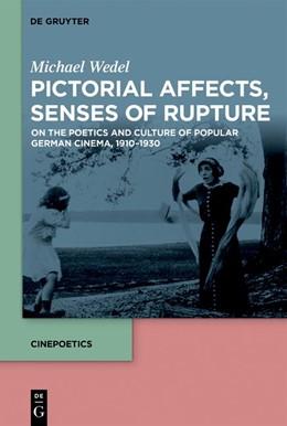 Abbildung von Wedel | Pictorial Affects, Senses of Rupture | 1. Auflage | 2019 | beck-shop.de