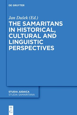 Abbildung von Dusek | The Samaritans in Historical, Cultural and Linguistic Perspectives | 1. Auflage | 2018 | beck-shop.de