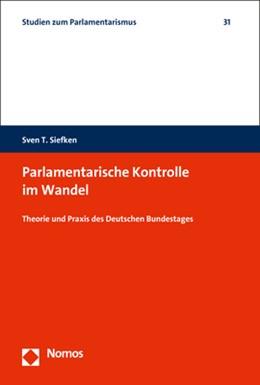 Abbildung von Siefken | Parlamentarische Kontrolle im Wandel | 1. Auflage | 2018 | 31 | beck-shop.de