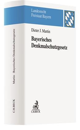 Abbildung von Martin | Bayerisches Denkmalschutzgesetz: BayDSchG | 2019 | Kommentar