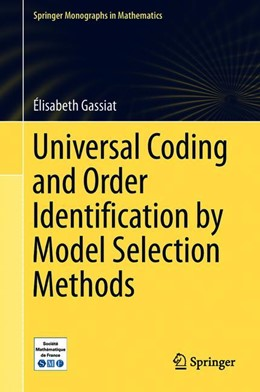 Abbildung von Gassiat | Universal Coding and Order Identification by Model Selection Methods | 1. Auflage | 2018 | beck-shop.de