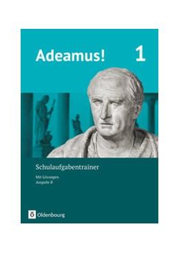 Abbildung von Cramer / Berchtold | Adeamus! - Ausgabe B Band 1 - Schulaufgabentrainer mit Lösungsbeileger | 1. Auflage | 2019 | beck-shop.de