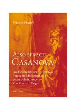 Abbildung von Hauri | Also sprach Casanova | 1. Auflage | 2018 | beck-shop.de