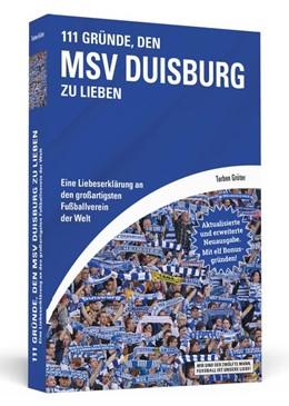Abbildung von Grüter | 111 Gründe, den MSV Duisburg zu lieben | 1. Auflage | 2018 | beck-shop.de