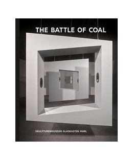 Abbildung von Kunst & Kohle, The Battle of Coal   1. Auflage   2018   beck-shop.de