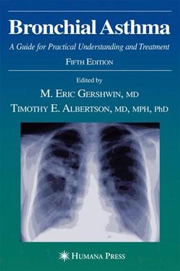 Abbildung von Gershwin / Albertson | Bronchial Asthma | 2006 | A Guide for Practical Understa...