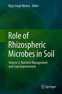 Abbildung von Meena | Role of Rhizospheric Microbes in Soil | 1st ed. 2018 | 2018 | Volume 2: Nutrient Management ...