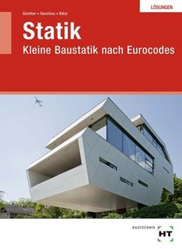 Abbildung von Günther / Vassiliou | Lösungen Statik | 1. Auflage | 2018 | beck-shop.de