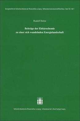 Abbildung von Holze | Beiträge der Elektrochemie zu einer sich wandelnden Energielandschaft | 1. Auflage | 2018 | beck-shop.de