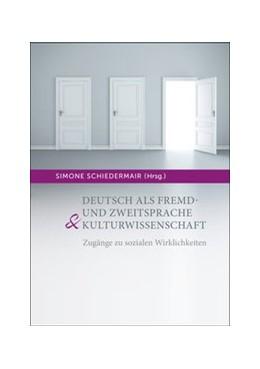 Abbildung von Schiedermair | Deutsch als Fremd- und Zweitsprache & Kulturwissenschaft | 2018 | Zugänge zu sozialen Wirklichke...