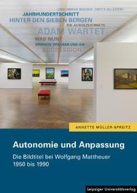 Autonomie und Anpassung | Müller-Spreitz, 2018 | Buch (Cover)