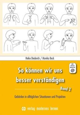 Abbildung von Diederich / Beck | So können wir uns besser verständigen, Band 2 | 1. Auflage | 2019 | beck-shop.de