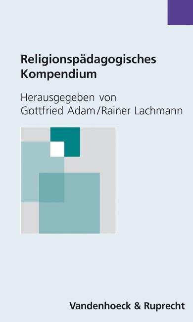 Religionspädagogisches Kompendium | Adam / Lachmann | 6. Auflage, 2003 | Buch (Cover)