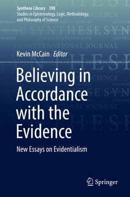 Abbildung von McCain   Believing in Accordance with the Evidence   2018   2018   New Essays on Evidentialism