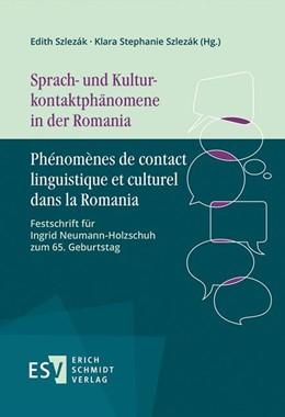 Abbildung von Szlezák | Sprach- und Kulturkontaktphänomene in der Romania - Phénomènes de contact linguistique et culturel dans la Romania | 2019 | Festschrift für Ingrid Neumann...