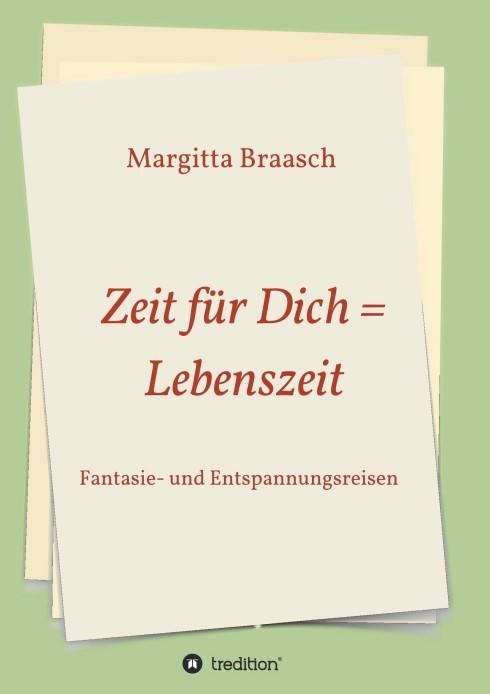 Zeit für Dich = Lebenszeit | Braasch | 1, 2018 | Buch (Cover)