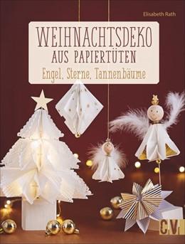 Abbildung von Rath   Weihnachtsdeko aus Papiertüten   1. Auflage   2018   beck-shop.de