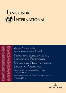 Abbildung von Volungeviciene / Masiulionyte | Fremde und eigene Sprachen. Linguistische Perspektiven / Foreign and Own Languages. Linguistic Perspectives | 2018 | Akten des 51. Linguistischen K...
