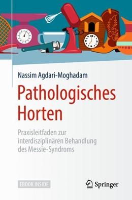 Abbildung von Agdari-Moghadam | Pathologisches Horten | 1. Auflage | 2018 | beck-shop.de