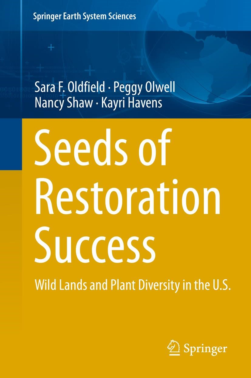 Seeds of Restoration Success | Oldfield / Olwell / Shaw, 2018 | Buch (Cover)