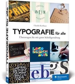 Abbildung von Korthaus | Typografie für alle | 2019 | Überzeugen Sie mit guter Schri...
