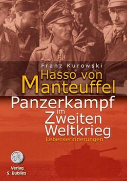 Abbildung von Manteuffel | Panzerkampf im Zweiten Weltkrieg | 3., Aufl | 2018 | Lebenserinnerungen