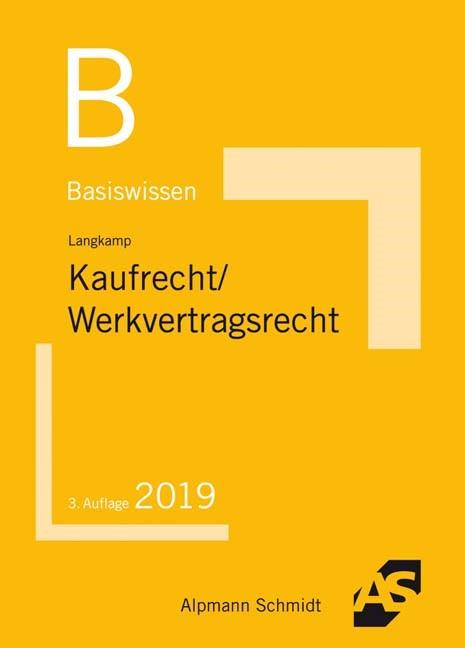 Abbildung von Langkamp   Basiswissen Kaufrecht/Werkvertragsrecht   3. Auflage   2019