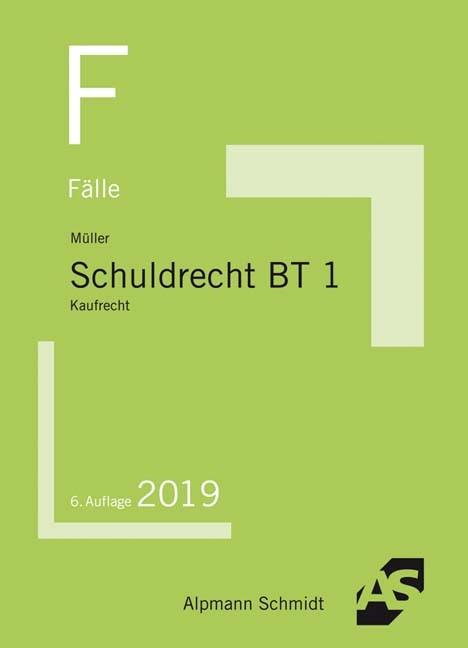 Fälle Schuldrecht BT 1 | Müller | 6. Auflage, 2018 | Buch (Cover)