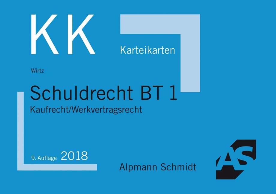 Karteikarten Schuldrecht BT 1 | Wirtz | 9. Auflage, 2018 (Cover)