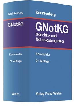 Abbildung von Korintenberg | Gerichts- und Notarkostengesetz: GNotKG | 21. Auflage | 2020 | beck-shop.de