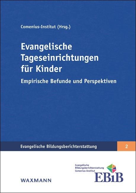 Abbildung von Böhme / Comenius-Institut | Evangelische Tageseinrichtungen für Kinder | 2018