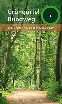 Abbildung von Machnik | Grüngürtel-Rundweg | 1. Auflage | 2018 | beck-shop.de