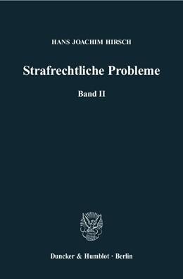 Abbildung von Hirsch / Lilie | Strafrechtliche Probleme | 2009 | Band II. Hrsg. von Hans Lilie | 53