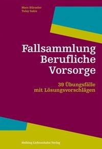 Fallsammlung Berufliche Vorsorge | Hürzeler / Sakiz, 2018 | Buch (Cover)