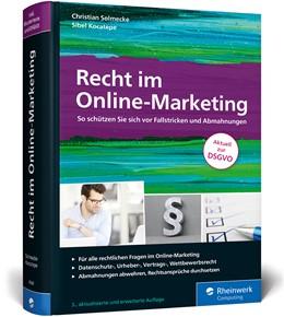Abbildung von Solmecke / Kocatepe   Recht im Online-Marketing   3. Auflage   2018   beck-shop.de