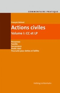 Actions civiles, Volume I: Actions civiles Volume I: CC et LP | Bohnet | 2e édition, 2019 | Buch (Cover)