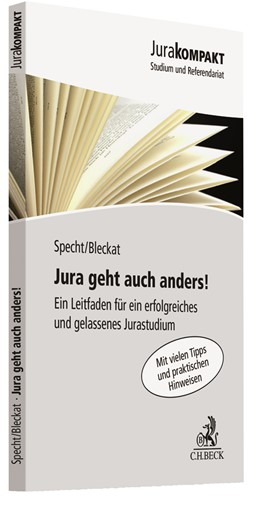 Abbildung von Specht / Bleckat | Jura geht auch anders! | 1. Auflage | 2018 | beck-shop.de