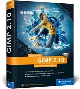 Abbildung von Wolf   GIMP 2.10   3. Auflage   2019   Das umfassende Handbuch   GIMP...