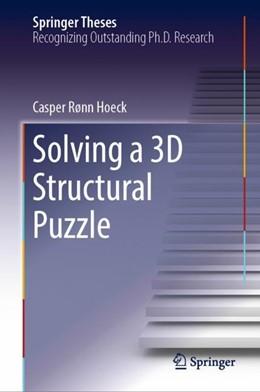 Abbildung von Hoeck | Solving a 3D Structural Puzzle | 2018 | 2018