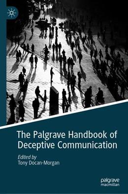 Abbildung von Docan-Morgan | Palgrave Handbook of Deceptive Communication | 1. Auflage | 2019 | beck-shop.de
