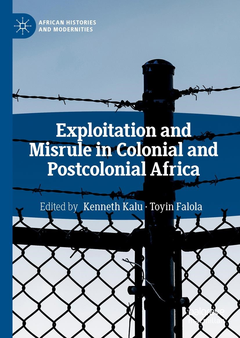 Exploitation and Misrule in Colonial and Postcolonial Africa | Kalu / Falola | 2019, 2018 | Buch (Cover)