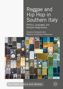 Abbildung von Scarparo / Stevenson   Reggae and Hip Hop in Southern Italy   2018   2018   Politics, Languages, and Multi...