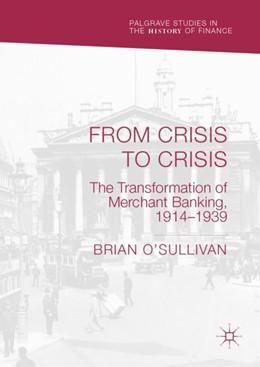 Abbildung von O'Sullivan | From Crisis to Crisis | 1. Auflage | 2019 | beck-shop.de