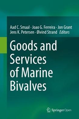Abbildung von Smaal / Ferreira | Goods and Services of Marine Bivalves | 1. Auflage | 2018 | beck-shop.de
